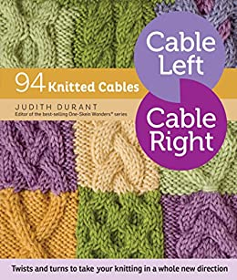 Cable left cable right 94 knitted cables kindle edition by cable left cable right 94 knitted cables by durant judith fandeluxe Choice Image