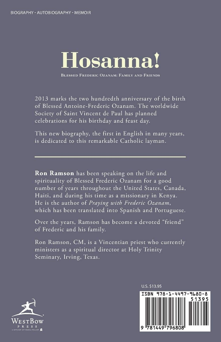 Hosanna!: Blessed Frederic Ozanam: Family and Friends: Amazon ...