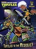 Turtles to the Rescue! (Teenage Mutant Ninja Turtles) (Color Plus Tattoos)