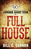 Download Full House (The Chronicles of Lawmaker August Flynn) in PDF ePUB Free Online