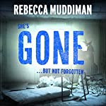 Gone: Gardner and Freeman, Book 2 | Rebecca Muddiman
