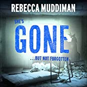 Gone: Gardner and Freeman, Book 2 | Rebecca Muddiman