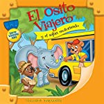 El Osito Viajero y el safari motorizado [Traveling Bear and the Drive-Through Safari (Texto Completo)] | Christian Joseph Hainsworth