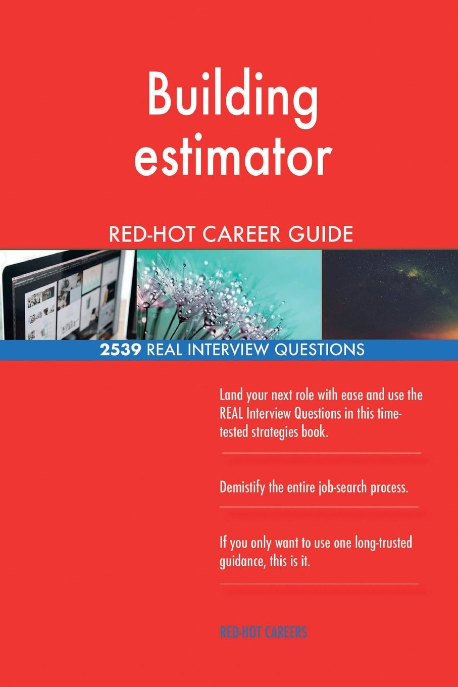 Download Building estimator RED-HOT Career Guide; 2539 REAL Interview Questions pdf epub