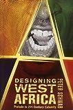 Designing West Africa, Peter Schwab, 1403965498