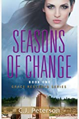 Seasons of Change: Grace Restored Series - Book One Kindle Edition