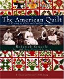 The American Quilt: A History of Cloth and Comfort 1750-1950