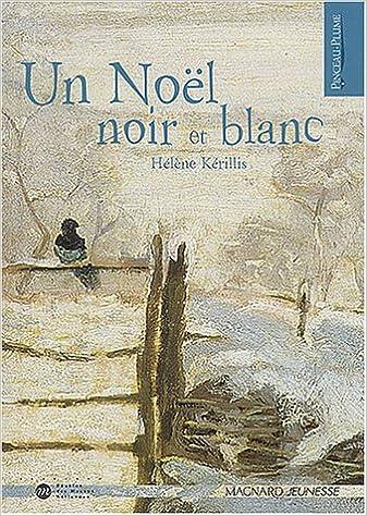 Un Noel Noir Et Blanc French Edition 9782210974005