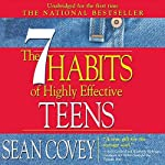 The 7 Habits of Highly Effective Teens: The Ultimate Teenage Success Guide | Sean Covey