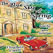 The Blue Sky of Spring:  Wayne Family, Volume 2   Elizabeth Cadell