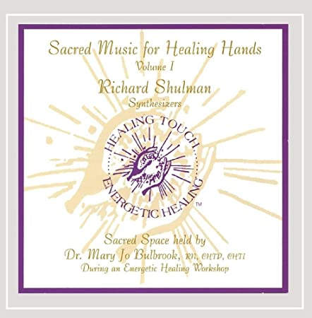 Sacred Music for Healing Hands Vol 1