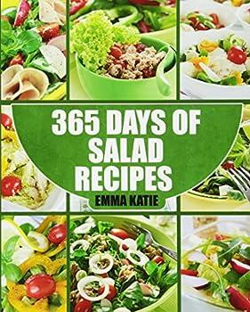 365 Days Of Salad Recipes Salad Cookbook
