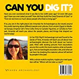 Can YOU Dig It?: Archaeology Lost & Found in the