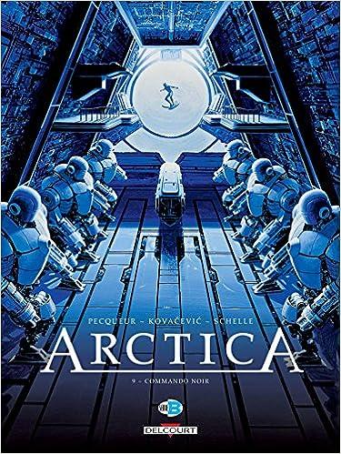 Arctica (9) : Commando noir