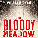 The Bloody Meadow   William Ryan