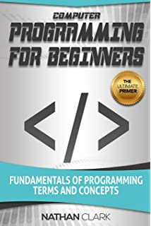 JavaScript: Programming Basics for Absolute Beginners (Step-By-Step