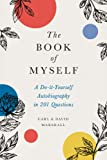The Book of Myself: A Do-It-Yourself