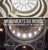Monuments du monde : 365 sites d'architecture