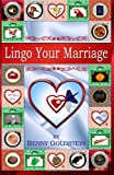 Lingo Your Marriage, Benny Goldstein, 1494281880