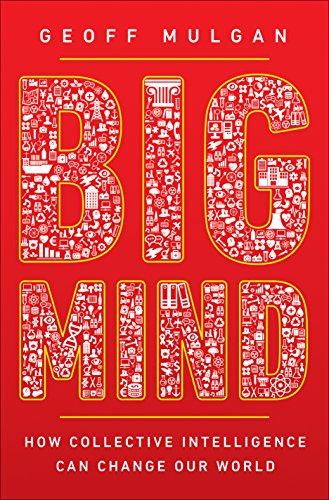 BEST! Big Mind: How Collective Intelligence Can Change Our World<br />WORD