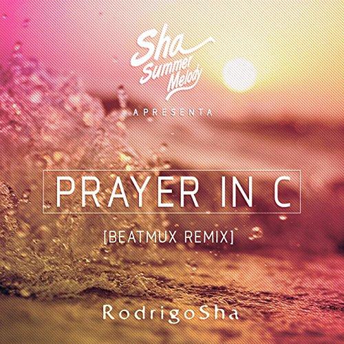 Prayer in C (Beatmux Remix)