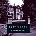 Brat Farrar Audiobook by Josephine Tey Narrated by Carole Boyd