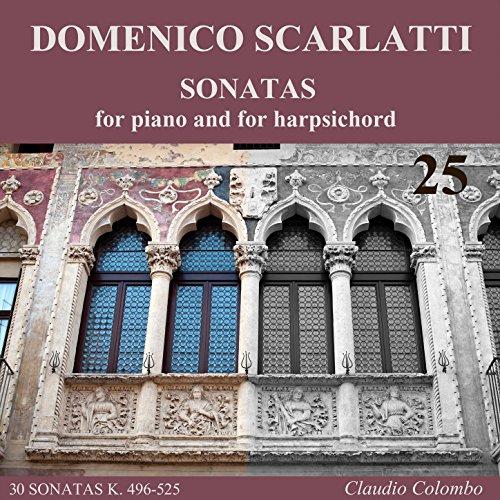 Sonatas Harpsichord Complete (Domenico Scarlatti: Complete Sonatas for piano and for harpsichord, Vol. 25)