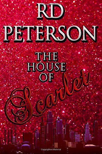 The House of Scarlet by CreateSpace Independent Publishing Platform