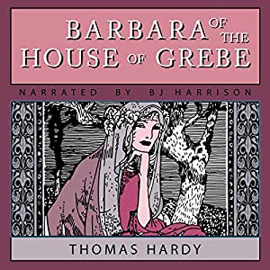Barbara of the House of Grebe Audiobook