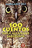 img - for 100 Cuentos Para Alcanzar Sabiduria (Spanish Edition) book / textbook / text book