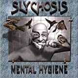 Mental Hygiene by Slychosis (2013-05-04)