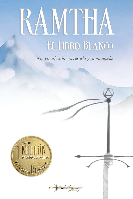 Download El Libro Blanco: Nueva edicion 2018 corregida y aumentada de Editorial Bel Shanai (Spanish Edition) pdf