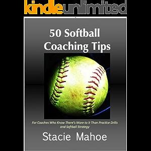 50 Softball Coaching Tips