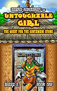 Untouchable Girl & the Quest for the Cintamani Stone (The Legend of Aasha Nandanar Book 1) by [O, Bolaji]