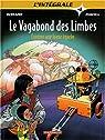 Le Vagabond des Limbes - L'Intégrale, tome 4 : Comme une lueur égarée par Godard