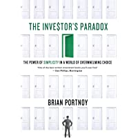 Investor's Paradox: The Power of Simplicity in a World of Overwhelming Choice
