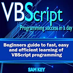 VBScript: Programming Success in a Day