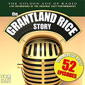 The Grantland Rice Story Radio/TV Program