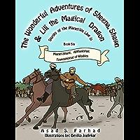 Mazari-Sharif, Afghanistan: The Fountainhead of Wisdom (The Wonderful Adventures of Sheena, Shawn and Lili the Magical Dragon Book 6) (English Edition)