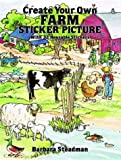Create Your Own Farm Stickers, Barbara Steadman, 0486277755