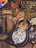 Dobro Techniques for Bluegrass and Country Music, Stephen Toth, 1458423409