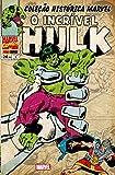 capa de O Incrível Hulk - Coleção Histórica Marvel. Volume 3