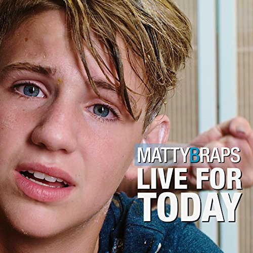 Live for Today by Mattybraps on Amazon Music - Amazon.com