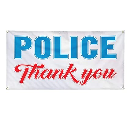 28inx70in Vinyl Banner Sign Police Thank You Profession Outdoor Marketing Advertising White Set of 2 4 Grommets Multiple Sizes Available
