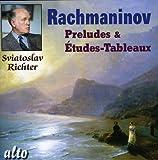 Rachmaninov : Préludes & Etudes-Tableaux