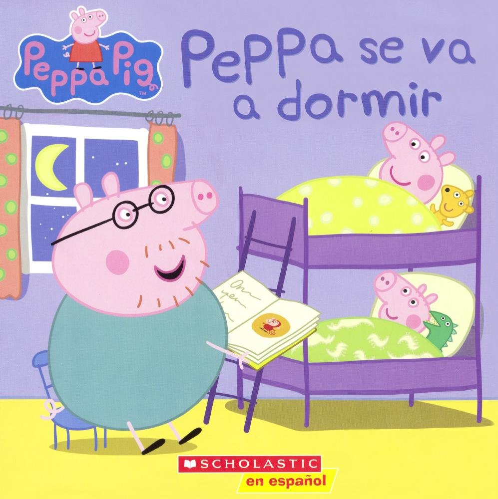 Peppa Se Va A Dormir (Bedtime For Peppa) (Turtleback School ...