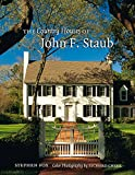 img - for The Country Houses of John F. Staub (Sara and John Lindsey Series in the Arts and Humanities) book / textbook / text book
