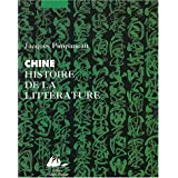 Chine: histoire de la littérature [nouvelle édition]