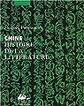 Chine : Histoire de la littérature par Pimpaneau