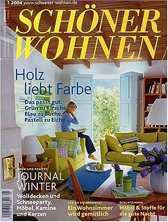 Wohnen Magazine schoener wohnen amazon com magazines